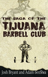 Jailhouse Strong | No frills training for strength and unarmed combat | Adam benShea | Josh Bryant | BOOKS | Jailhouse Strong | Amazon Bestseller Strength Unarmed Combat Book | The Saga of the Tijuana Barbell Club